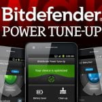Bitdefender Power Tune-Up. Iti optimizeaza telefonul Android